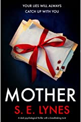 Mother: A dark psychological thriller with a breathtaking twist Kindle Edition
