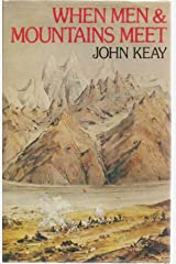 When Men and Mountains Meet: Explorers of the Western Himalayas, 1820-75 Hardcover