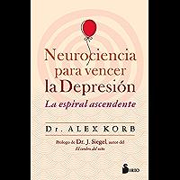 NEUROCIENCIA PARA VENCER LA DEPRESIÓN (Spanish Edition)