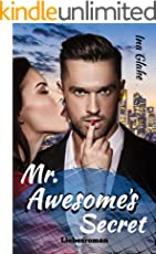 Mr. Awesome's Secret: Sinnlicher Liebesroman