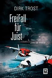 Freifall für Juist - Ostfriesland-Krimi (Jan de Fries 6)