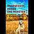 Mondschein, Morde und Moneten: Der siebte Fall für Steif und Kantig (Ein-Steif-und-Kantig-Krimi 7)