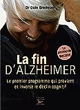 La fin d'Alzheimer (Guides pratiques)