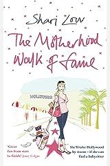 The Motherhood Walk of Fame Kindle Edition