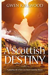 A Scottish Destiny: A gripping tale of love in a heart-warming climate. (Love has no Borders Book 1) Kindle Edition
