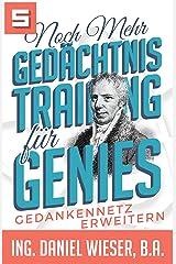 Noch mehr Gedächtnistraining für Genies: Gedankennetz erweitern Kindle Ausgabe