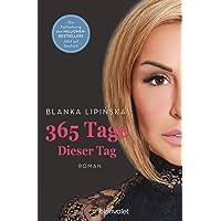 365 Tage - Dieser Tag: Roman (Laura & Massimo, Band 2)