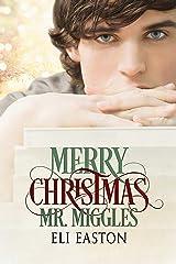 Merry Christmas, Mr. Miggles Kindle Edition