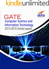 GATE Computer Science and Information Technology 2013-16 Solved Papers