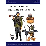 German Combat Equipments 1939-45 (Men-at-Arms)