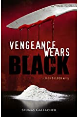 VENGEANCE WEARS BLACK (Jack Calder Crime Series #2) Kindle Edition