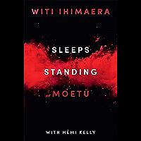 Sleeps Standing: A Story of the Battle of Orakau (English Edition)