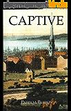 Captive (The Inheritance of Slavery Book 1) (English Edition)