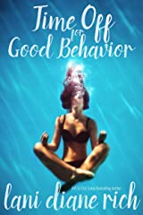 Time Off For Good Behavior Kindle Edition