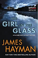 The Girl in the Glass: A McCabe and Savage Thriller (McCabe and Savage Thrillers Book 4) (English Edition) Format Kindle