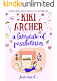 A Fairytale of Possibilities
