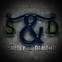 The Supply and Demand Show