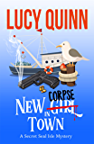 New Corpse in Town (Secret Seal Isle Mysteries Book 1) (English Edition)