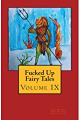 Fucked Up Fairy Tales Vol 9 Kindle Edition