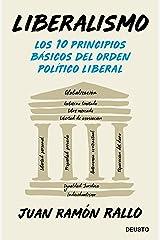 Liberalismo: Los 10 principios básicos del orden político liberal Versión Kindle