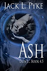 Ash: Prequel to Psychopaths & Sinners Kindle Edition