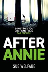 After Annie: Sometimes you just can't run far enough. (DS Mel Daley Book 2) Kindle Edition