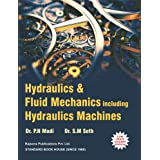Hydraulics and Fluid Mechanics Including Hydraulics Machines Paperback 22nd Edition (ISBN-13: 9788189401269)