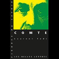 Comte (Figures du savoir t. 18)