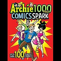 Archie 1000 Page Comics Spark (Archie 1000 Page Digests Book 22)