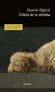 Crítica de la víctima (Pensamiento Herder)