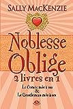 Noblesse oblige, Tome 2: Noblesse Oblige - 2 livres en 1