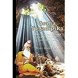 Graha Yogadeepika: Light on Planetary Combinations (Volume Two)