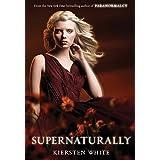 Supernaturally (Paranormalcy Book 2)