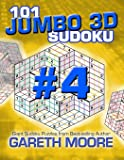 101 Jumbo 3D Sudoku Volume 4