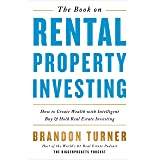 Book on Rental Property Investing: How to Create Wealth with Intelligent Buy and Hold Real Estate Investing: 2 (Biggerpockets