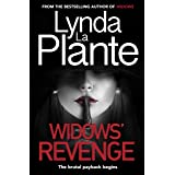 Widows' Revenge: From the bestselling author of Widows – now a major motion picture