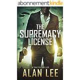 The Supremacy License (A Sinatra Thriller Book 1) (English Edition)