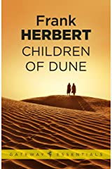 Children Of Dune: The Third Dune Novel (The Dune Sequence Book 3) Kindle Edition