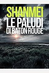 Le paludi di Baton Rouge Formato Kindle