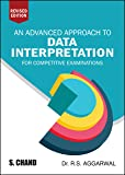An Advance Approach to Data Interpretation For competitive Examinations by R.S. Aggarwal (Revised Edition)
