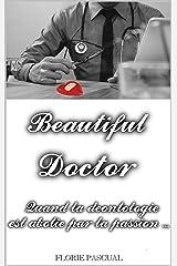 Beautiful Doctor: L'intégrale Format Kindle
