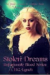 Stolen Dreams (Unfortunate Blood Book 6) Kindle Edition