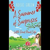 A Summer of Surprises: (Little Duck Pond Cafe, Book 16)