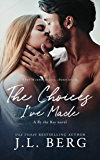The Choices I've Made (By The Bay Book 1) (English Edition)