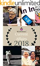Current Affairs : for Competitive exams-UPSC, SSC, Railways, PSUs and Bank PO: 2018