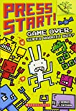 Game Over, Super Rabbit Boy! A Branches Book (Press Start! #1): A Branches Book