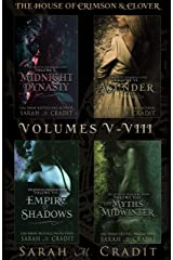 The House Of Crimson & Clover Box Set Volumes V-VIII: A House of Crimson & Clover Boxed Set Kindle Edition