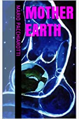 Mother Earth (English Edition) Formato Kindle