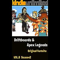 Driftboards & Apex Legends | The Squad Season 2: Original Fortnite Comics vol8 (English Edition)