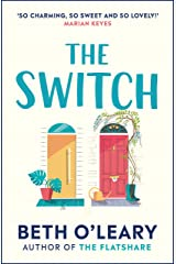 The Switch: The funny and utterly charming novel from the bestselling author of The Flatshare Kindle Edition